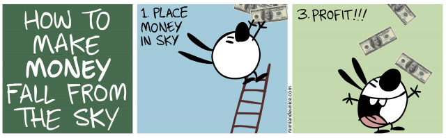 how to make money fall from the sky / place money in sky / profit