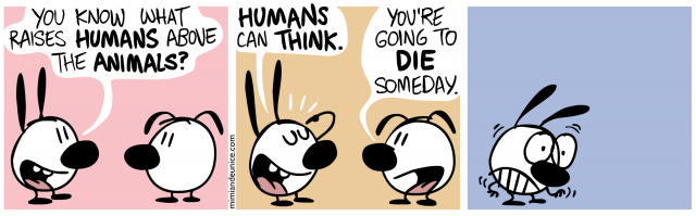 humans can think...about death