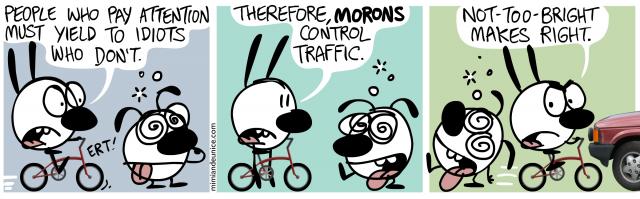morons control traffic
